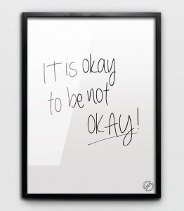 "Plakat ""IT'S OKAY!"""